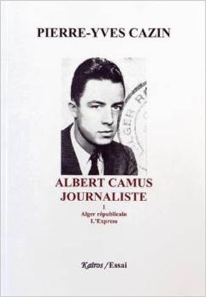 Albert camus journaliste