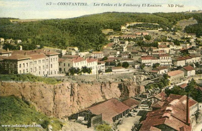 Constantine les ecoles et le faubourg el kantara