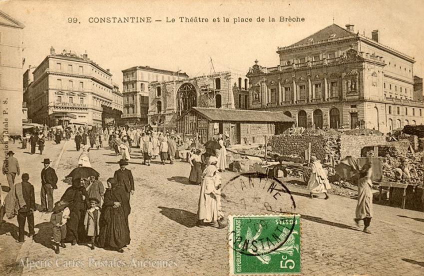 Constantine place de la breche 1909