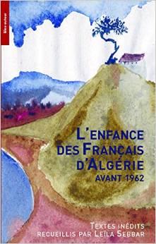 L enfance des francais d algerie avant 1962