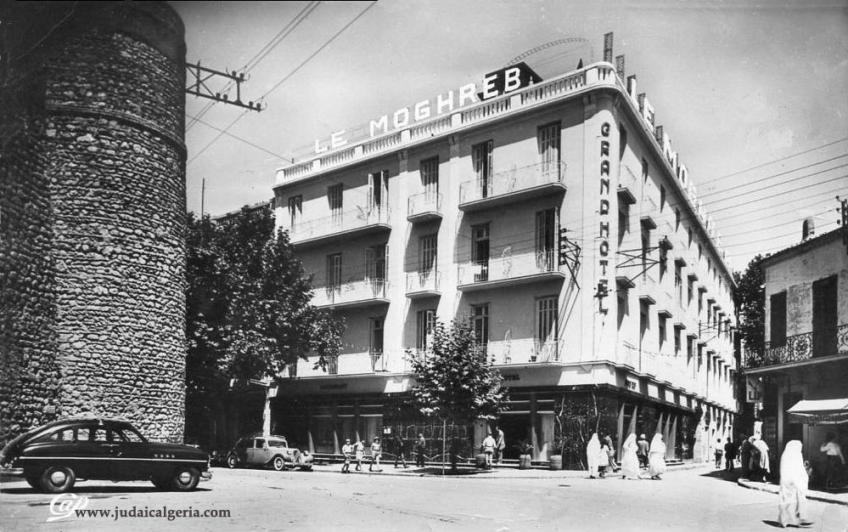 Tlemcen grand hotel du moghreb