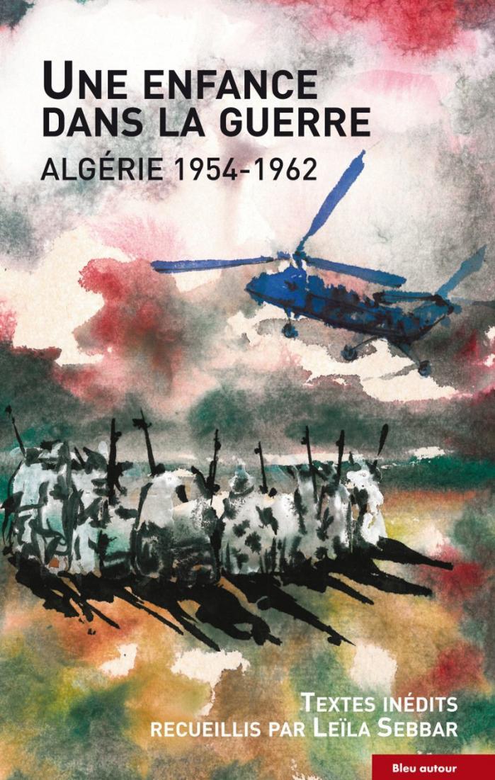 Une enfance dans la guerre algerie 1954 1967
