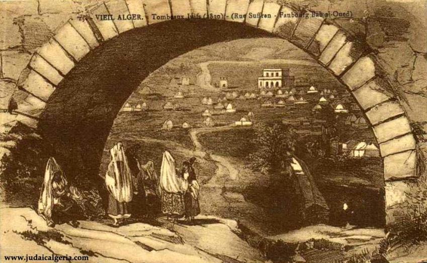 Vieil alger tombeaux juifs 1830 rue suffren faubourg bab el oued