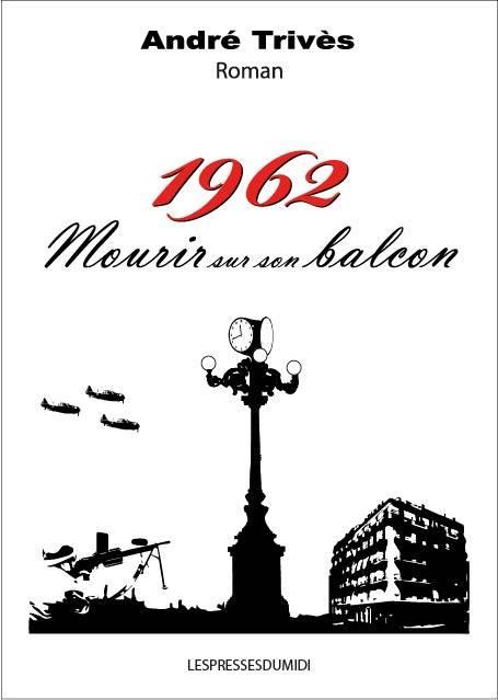 1962 mourir sur son balcon