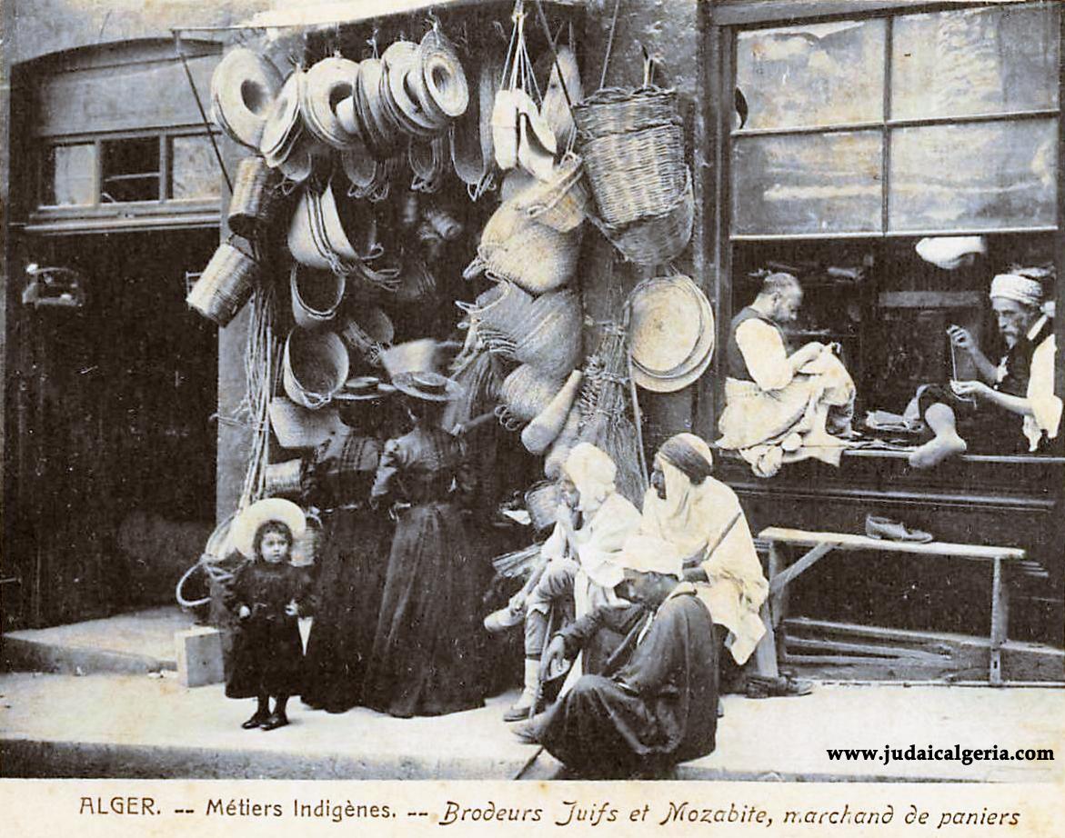Alger brodeurs juifs et mozabites marchand de paniers