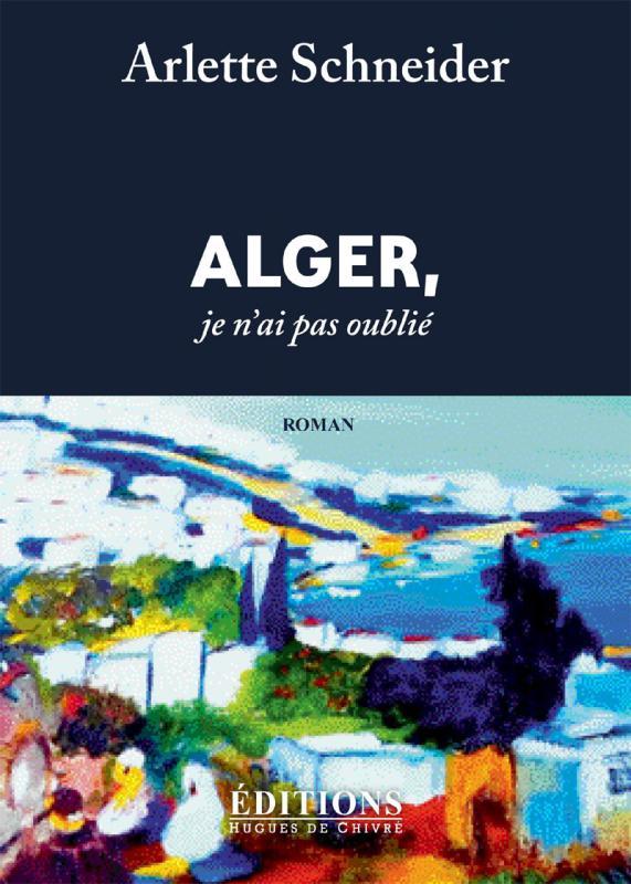 Alger je ne t ai pas oublie