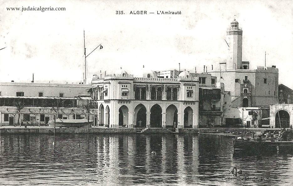 Alger l amiraute vue de la mer 1