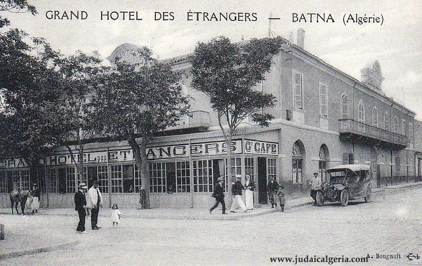 Batna grand hotel des etrangers