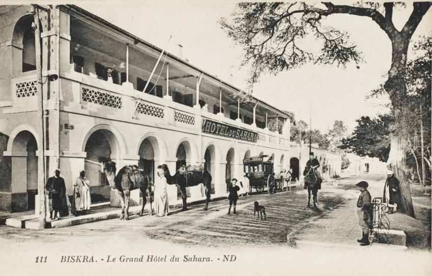 Biskra grand hotel du sahara