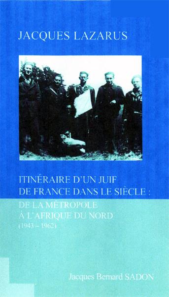 Jacques lazarus itineraire d un juif de france