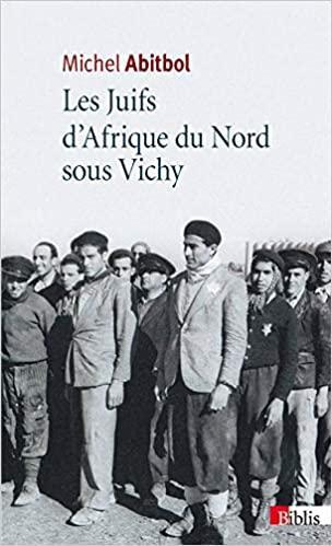 Les juifs d afrique du nord sous vichy