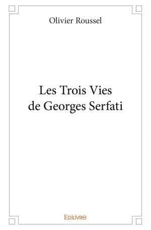 Les trois vies de georges sarfati couverture