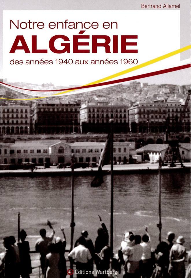Notre enfance en algerie