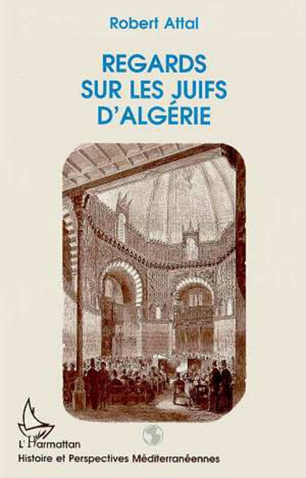 Regards sur les juifs d algerie